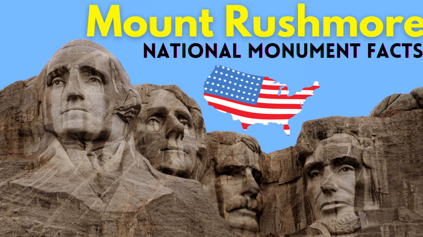 Mount Rushmore National Monument Facts